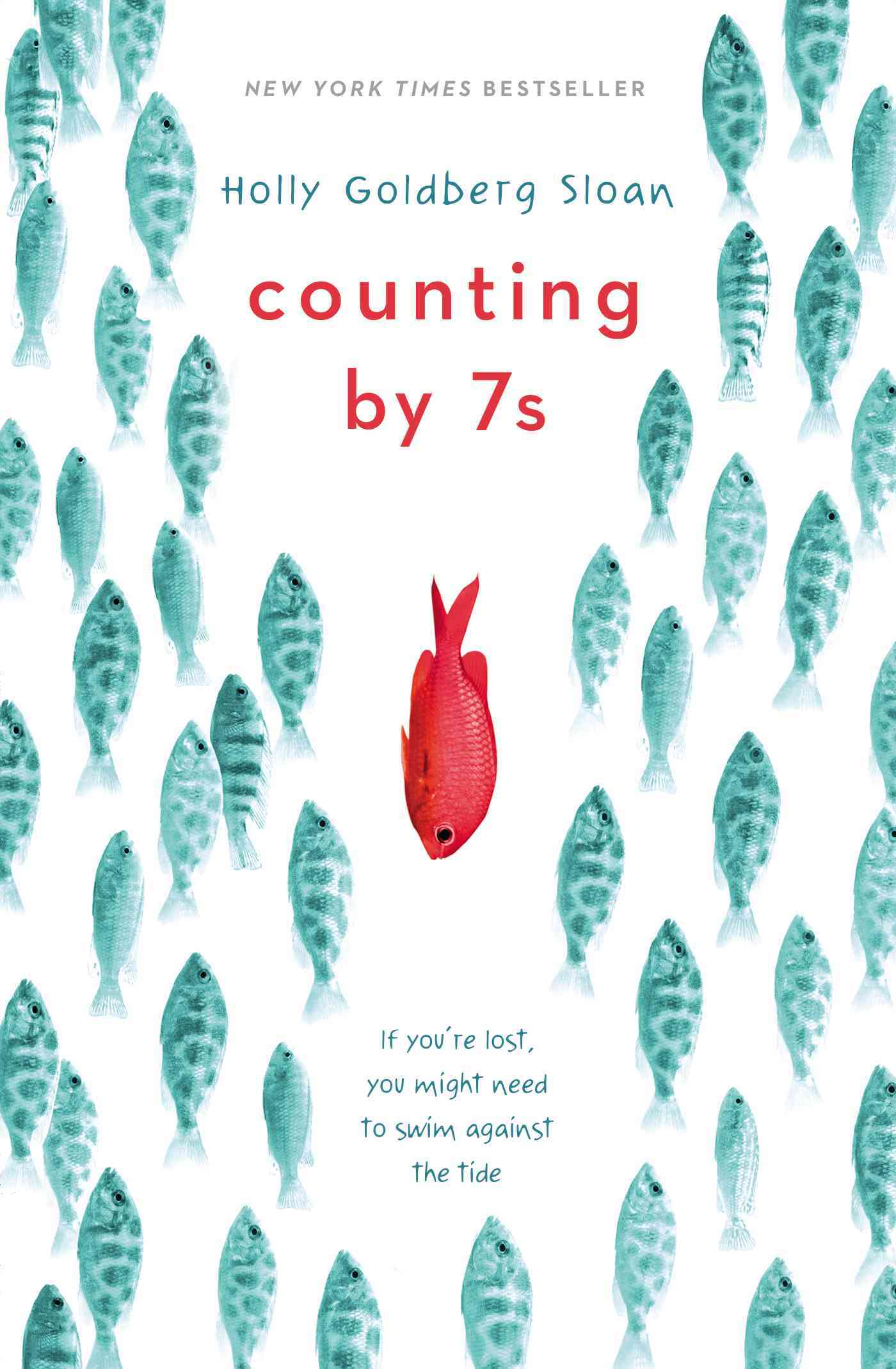 Counting by 7s By Sloan, Holly Goldberg