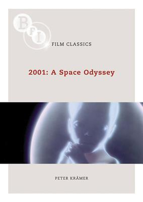2001: A Space Odyssey By Kramer, Peter